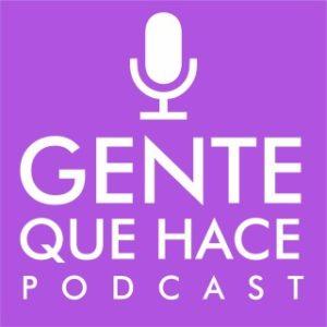 Gente Que Hace Podcast