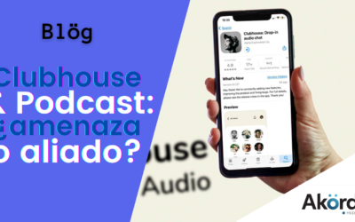 Podcast y Clubhouse: ¿la nueva red social solo de audio es una amenaza o un aliado?