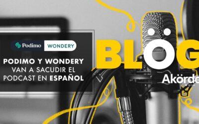 El Podcast en español será sacudido por Wondery y Podimo