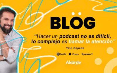"""""""Hacer un podcast no es difícil, lo complejo es llamar la atención"""": Tato Cepeda"""