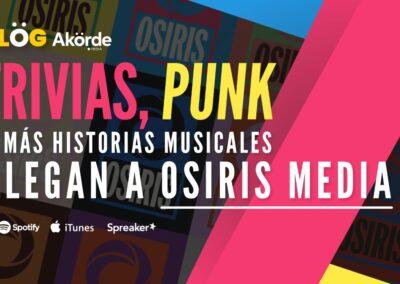 Trivias, punk y más historias musicales en podcast llegan a Osiris Media