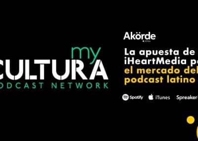 iHeartMedia le apuesta al mercado latino con My Cultura, nueva red de podcast