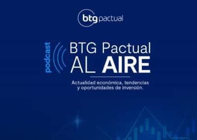 BTG Pactual, análisis de economía e inversiones