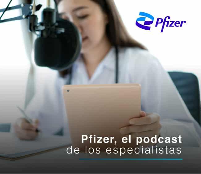 Pfizer, pionero en uso de branded podcast en el sector farmaceútico