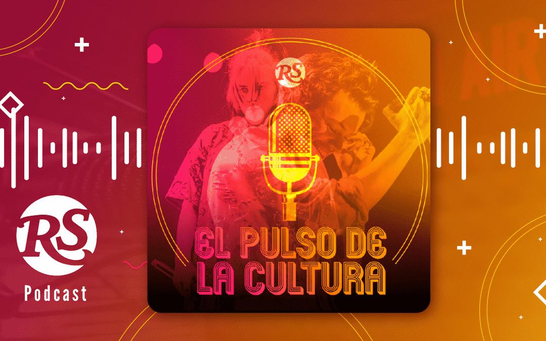El Pulso de la Cultura, el podcast de la revista Rolling Stone Colombia